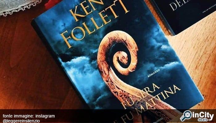 Fu sera e fu mattina: il nuovissimo libro di Ken Follett